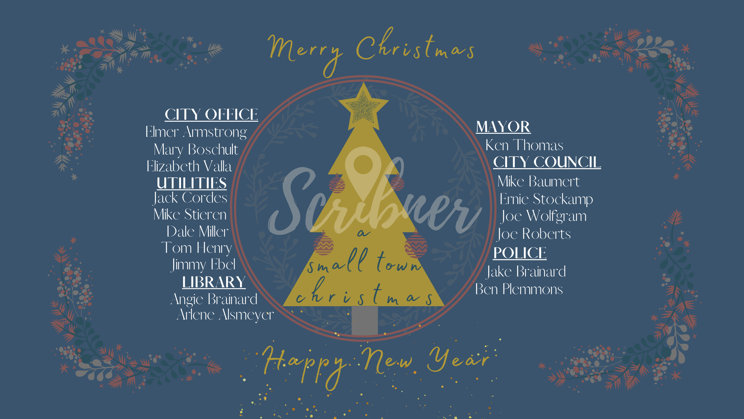 Merry Christmas & Happy New Year from the City of Scribner
