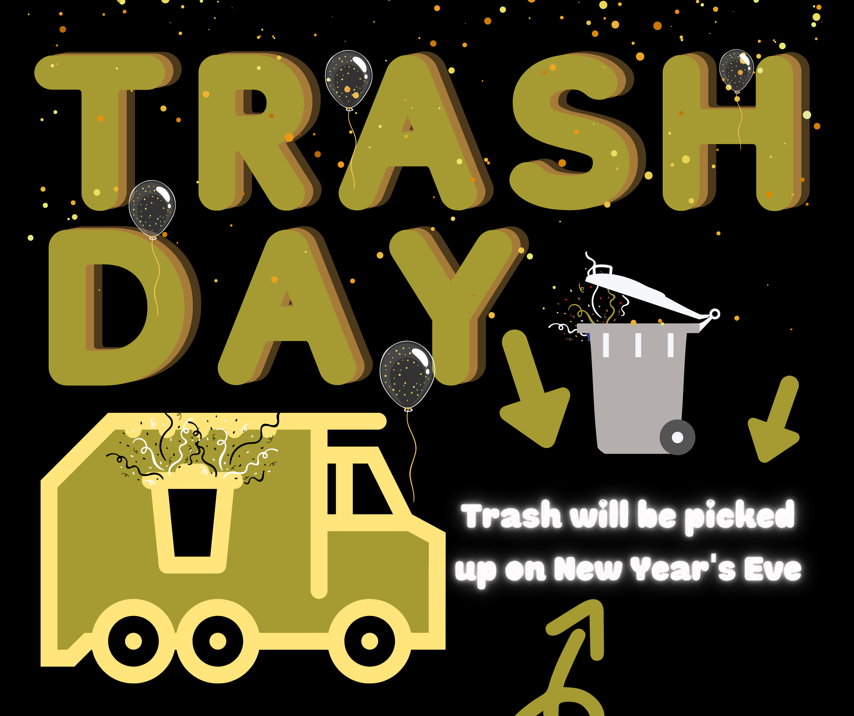 Trash will be picked up on New Year's Eve